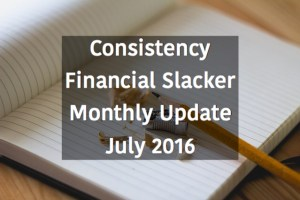 Consistency - Monthly Update July 2016