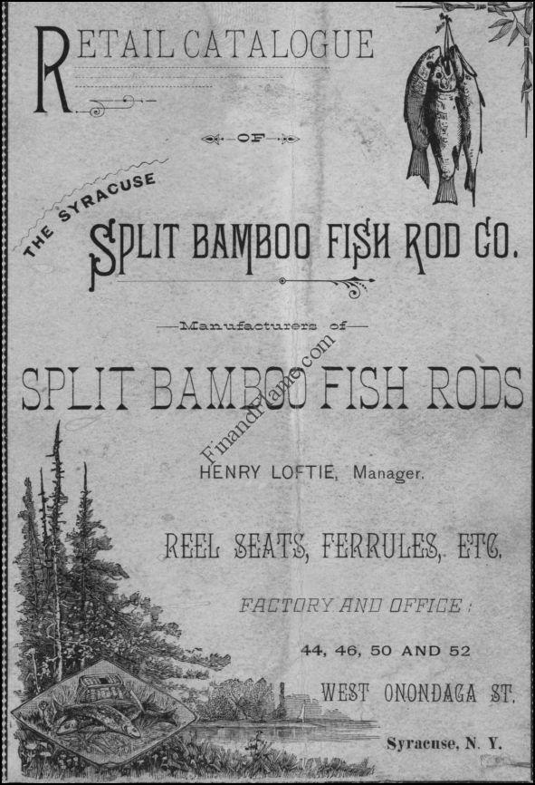 Syracuse Split Bamboo Fish Rod Company
