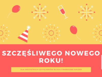 Noworoczne życzenia dla czytelników bloga Finansowe Kaizen
