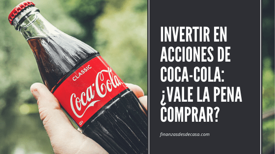 Invertir en acciones de Coca-Cola