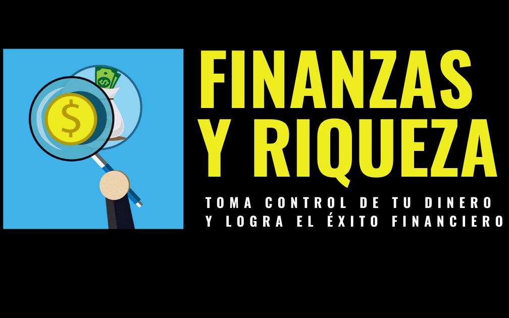 Finanzas y Riqueza