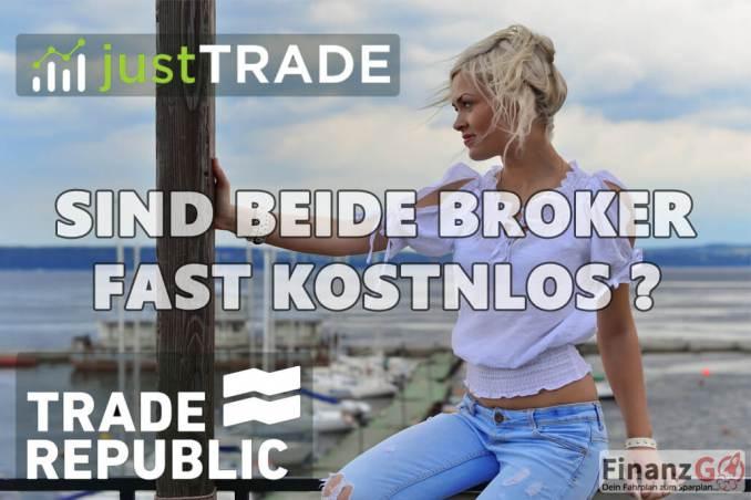 JustTRADE undTrade Republic sind beide Broker fast 100% kostenlos? Die JustTRADE Erfahrung zeigt wo die Kosten im Deteil liegen.