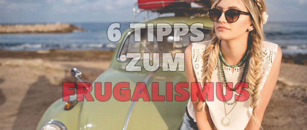 Frugalismus Tipps und Definition