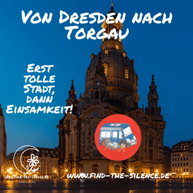 Von Dresden nach Torgau