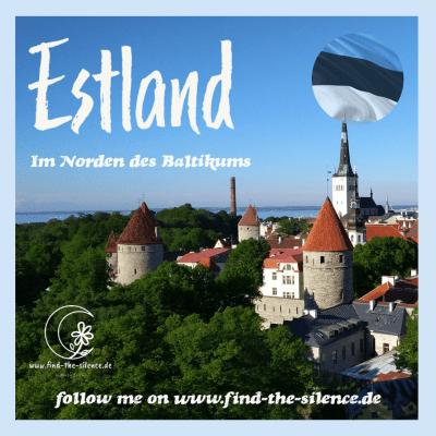 Reiseziel Estland auf find-the-silence.de