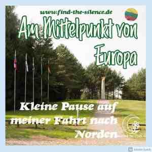 Am Mittelpunkt Europas in Litauen
