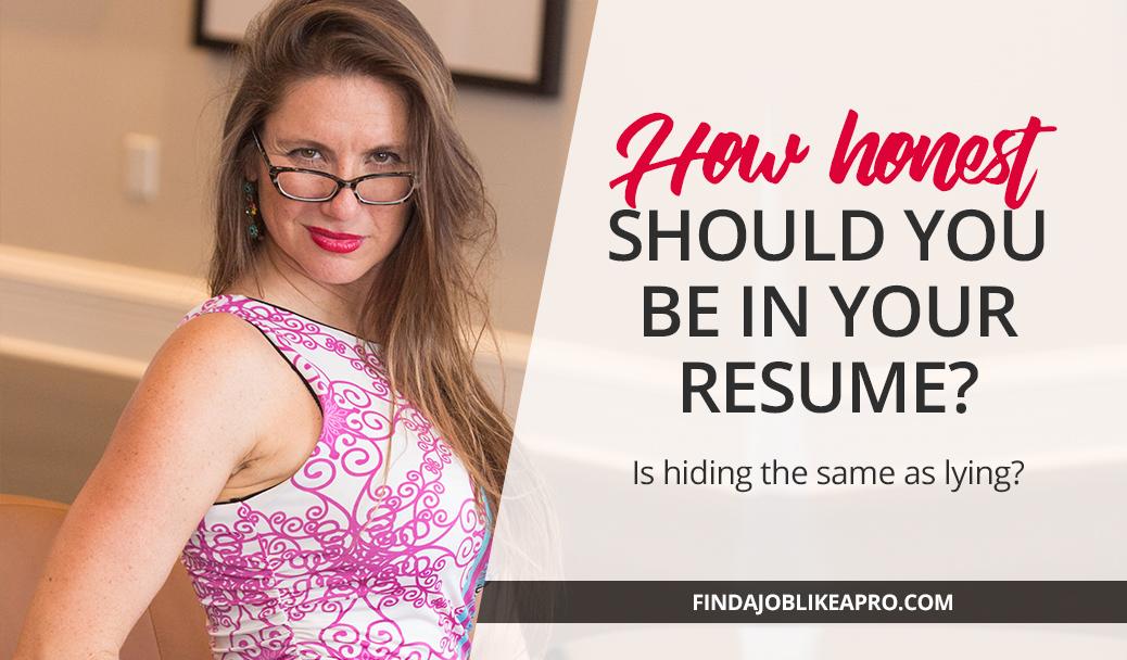 Honesty in the Resume