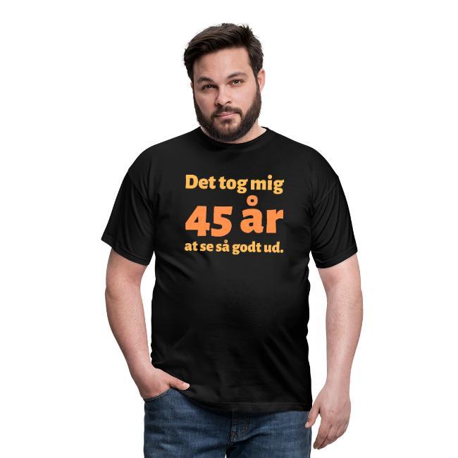 T-shirt, mand - Det tog mig 45 år at se så godt ud Image