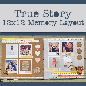 True Story 12x12 Memory Layout Product