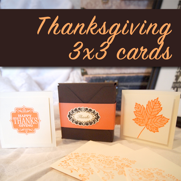 Thanksgiving 3x3 Cards