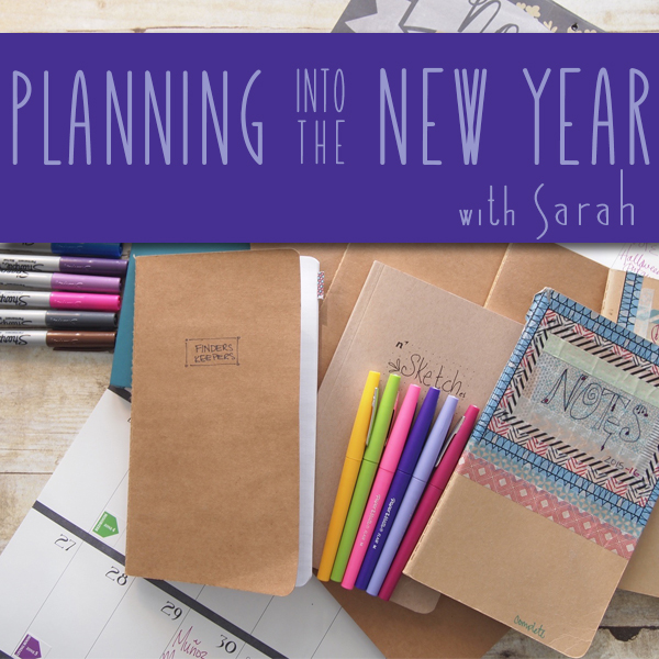 Planning Into the New Year with Sarah