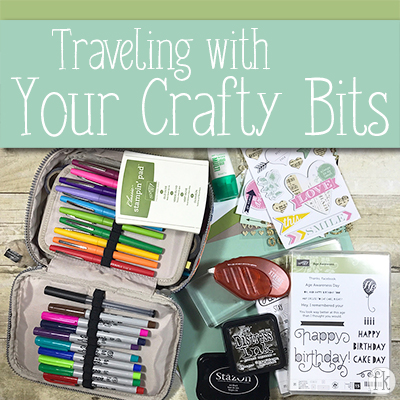 Traveling with Your Crafty Bits - Featured