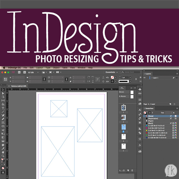 Adobe InDesign Photo Resizing Tips & Tricks