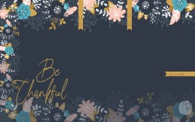November Wallpaper: Be thankful - No Date