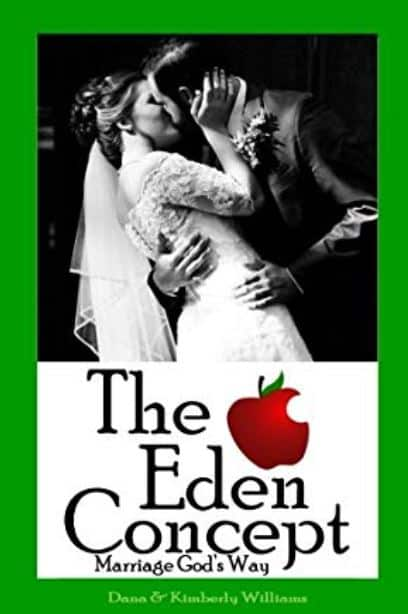 The Eden Concept: Marriage God's Way