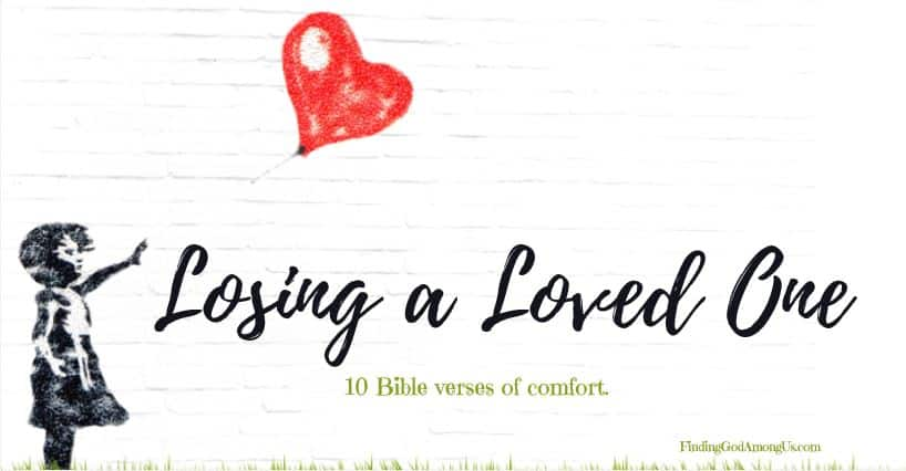 Losing a loved one is never easy. Although death is a normal part of our human existence that simply must be endured, we can find solace in the Bible to help carry us through the terrible pain and darkness. 10 Bible verses of hope.