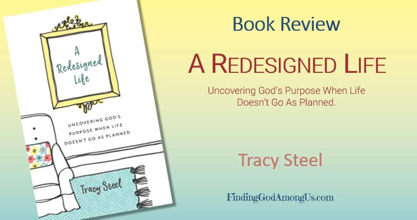 A Redesigned Life Book by Tracy Steel. Book Review by Shirley Alarie