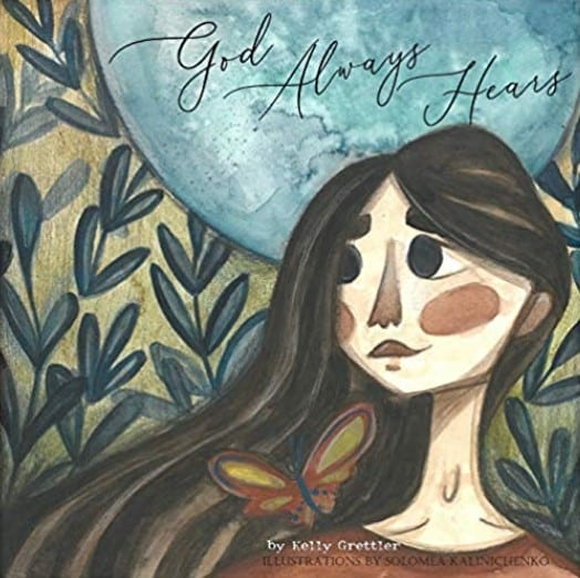 God Always Hears Book Review. Christian children's book review. Author Kelly Grettler. Christian inspiration by Shirley Alarie.