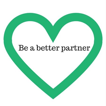 Be a better partner