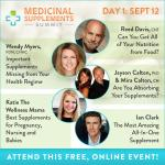 Medicinal Supplements Summit Day 1:  Do you need supplements to be healthy?