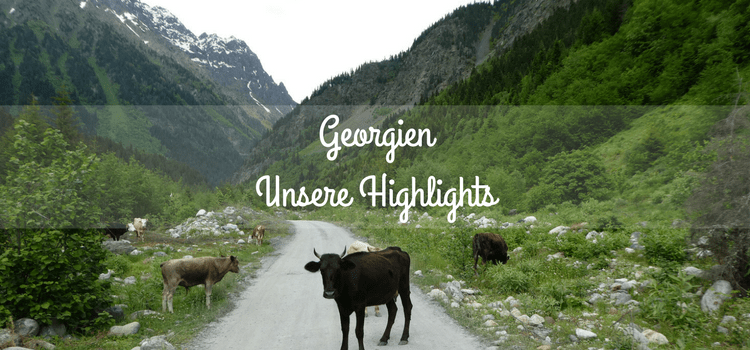 Georgien Highlights