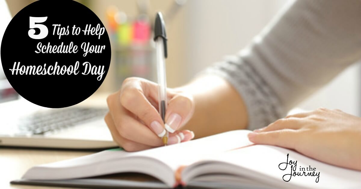 Five Simple Tips To Help You Schedule Your Homeschool Day