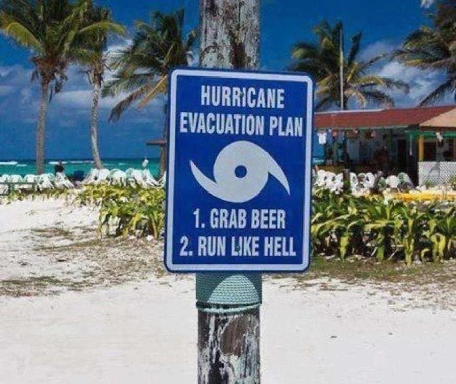 evacuation plan grab beer run like hell