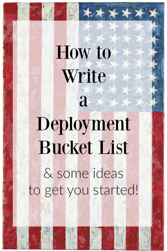 How to Write a Deployment Bucket List and Some Ideas to Get You Started | Finding Mandee
