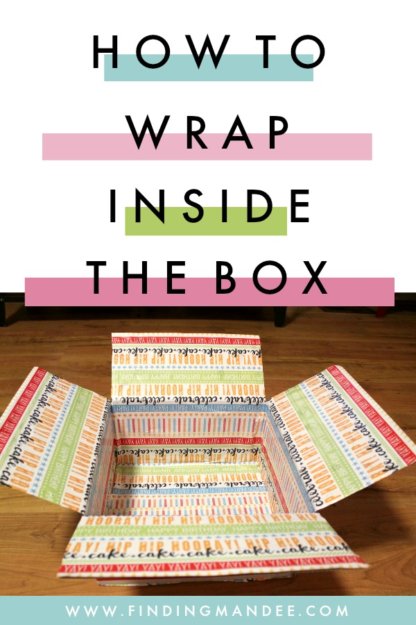 A Step-By-Step Tutorial for How to Wrap the Inside of a Box | Finding Mandee