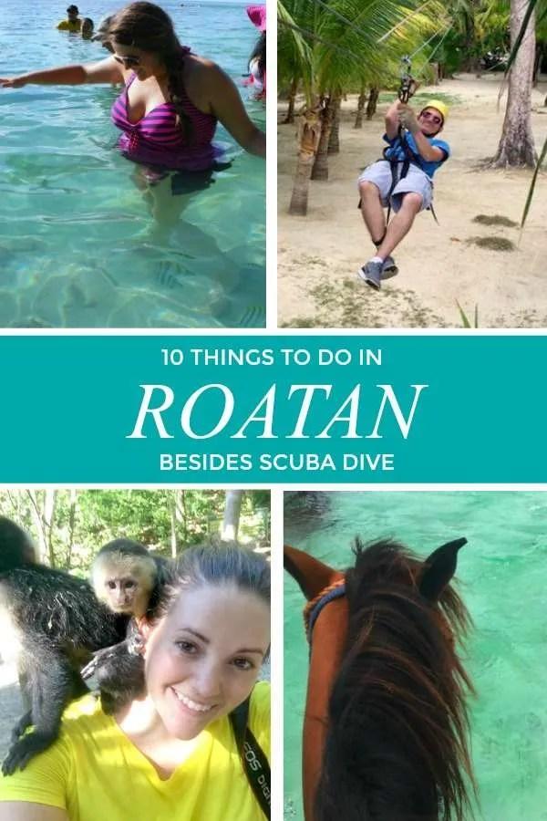 10 Things to do in Roatan, Honduras