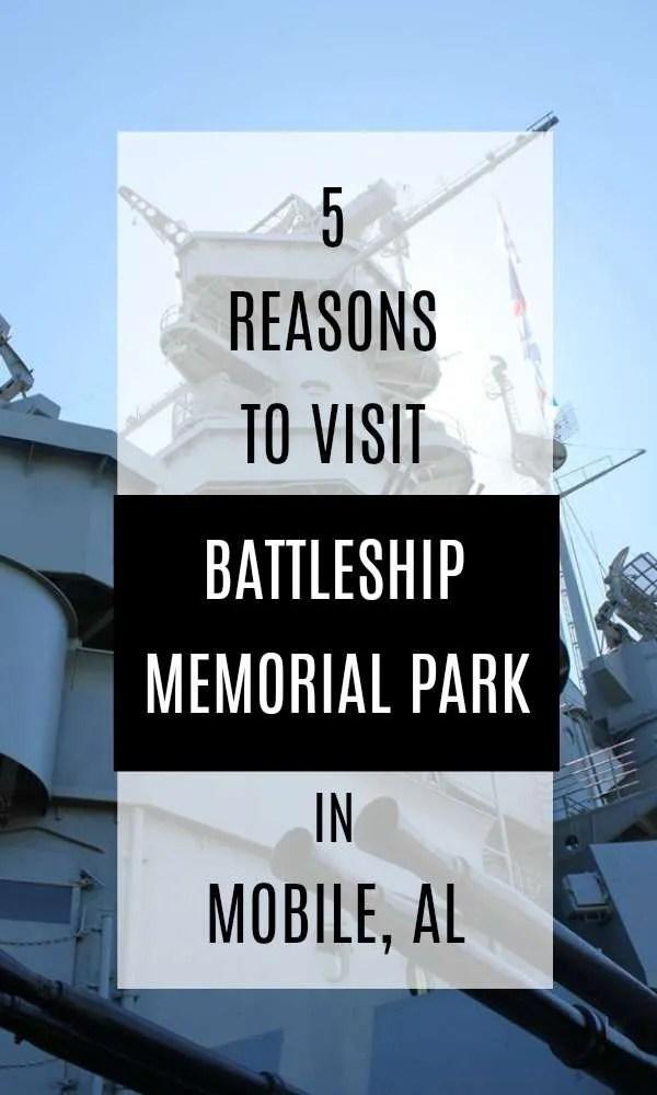 5 reasons you should visit Battleship Memorial Park in Mobile, AL