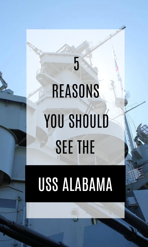 5 reasons you should see the USS Alabama in Mobile, AL