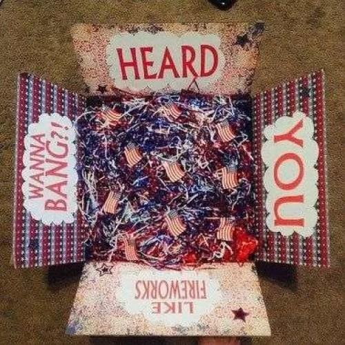 Heard you like fireworks...wanna bang? 4th of July Care Package Ideas