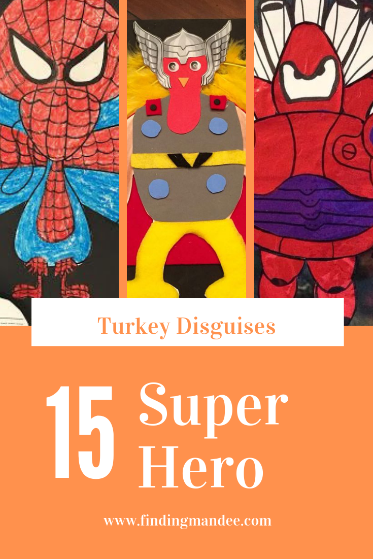 15 Super Hero Turkey Disguises