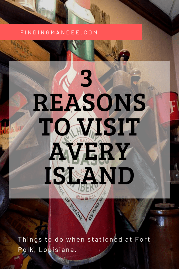 Things to do at Fort Polk, LA: Visit Avery Island | Finding Mandee