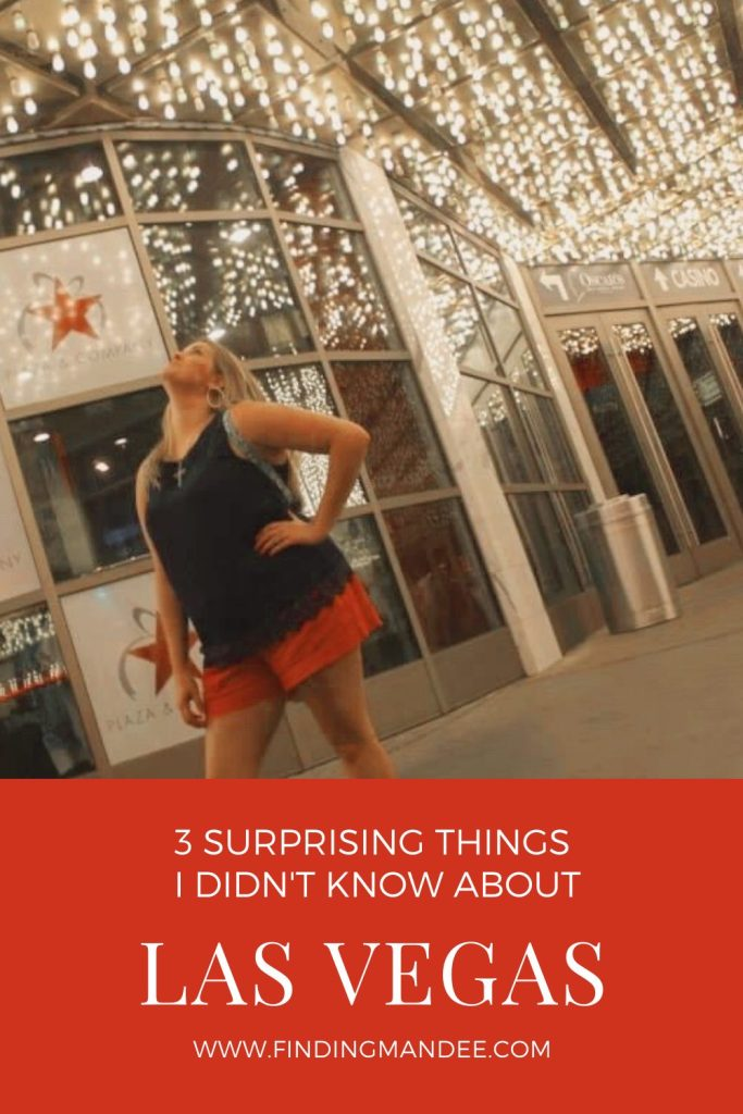 3 Surprising Things I Didn't Expect in Las Vegas | Finding Mandee