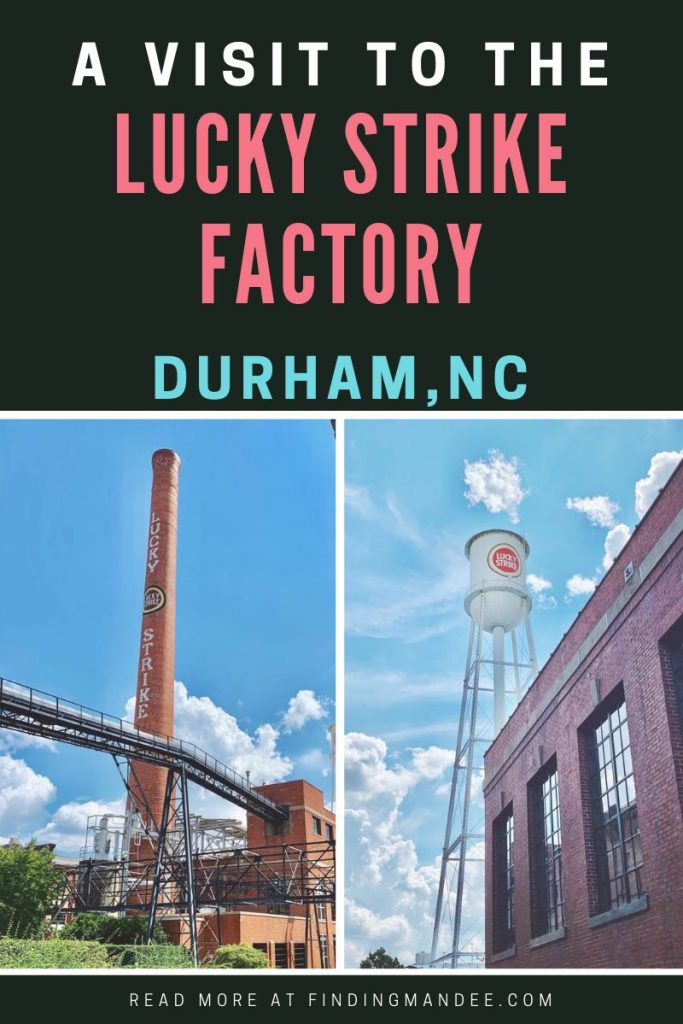 A Visit to the Old Lucky Strike Factory in Durham, NC | Finding Mandee