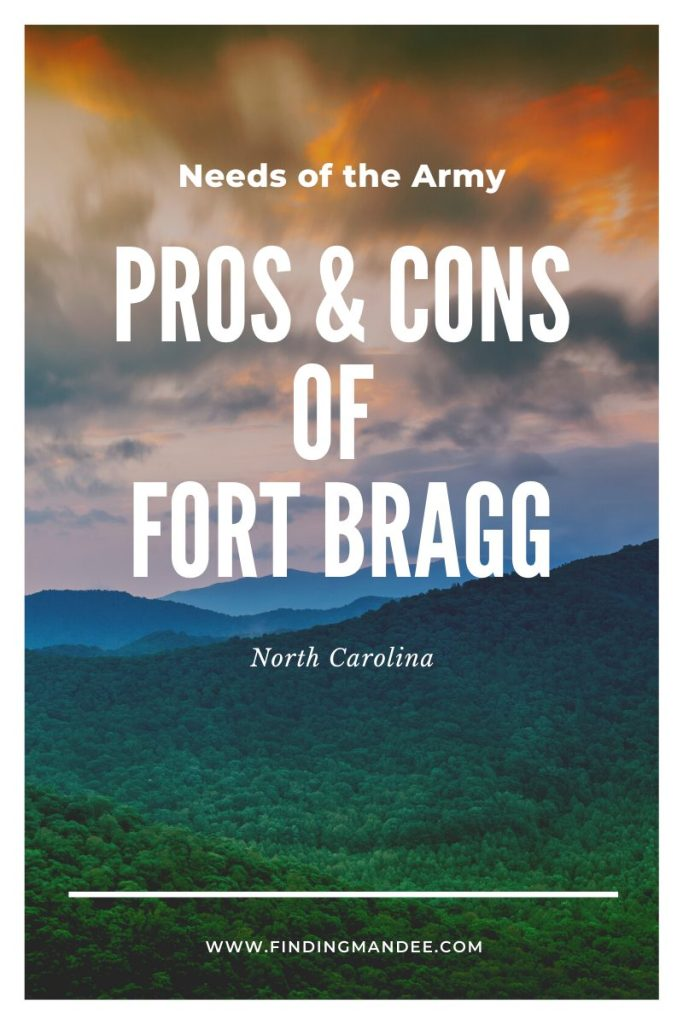 Pros and Cons of Fort Bragg
