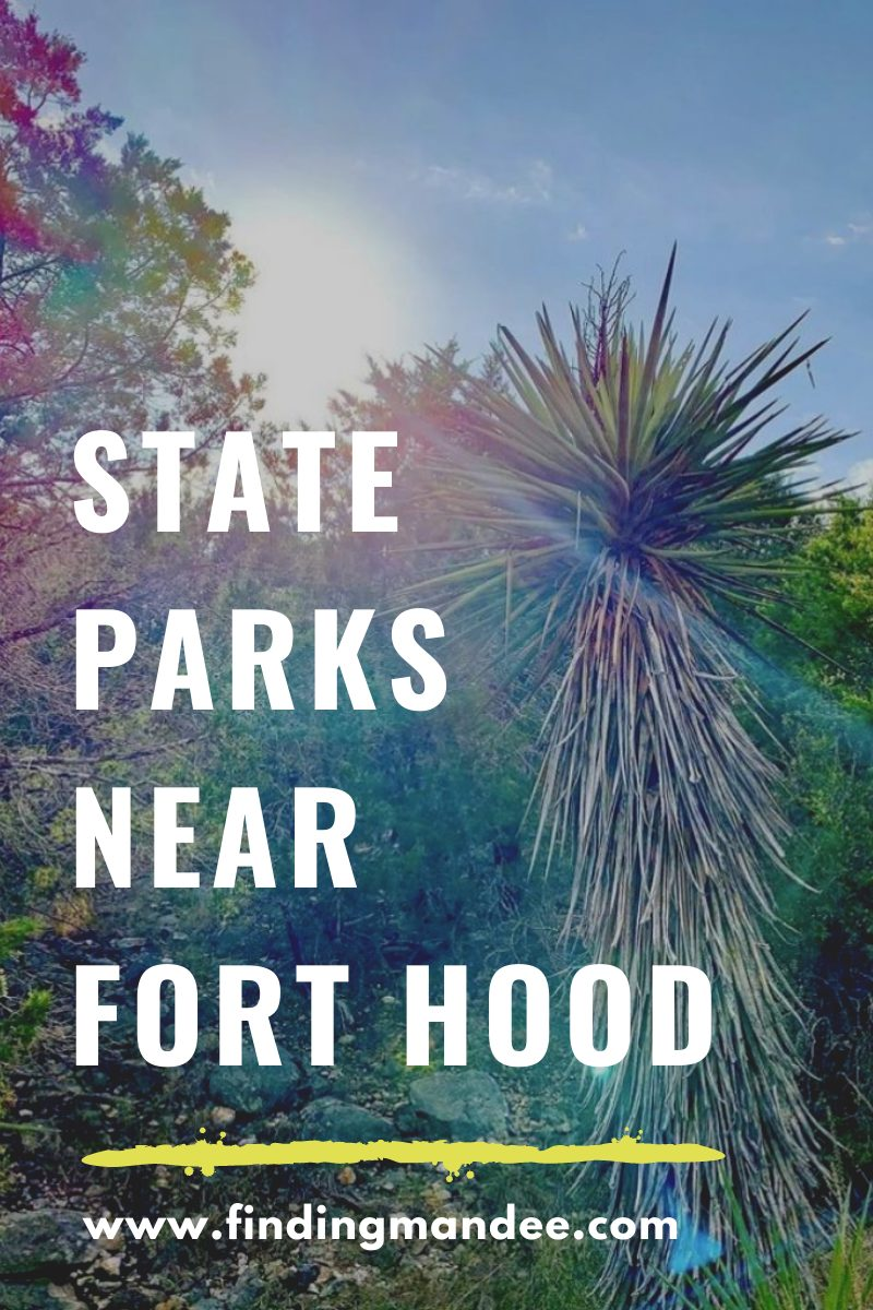 25 State Parks with 2.5 Hours of Fort Hood, Texas | Finding Mandee