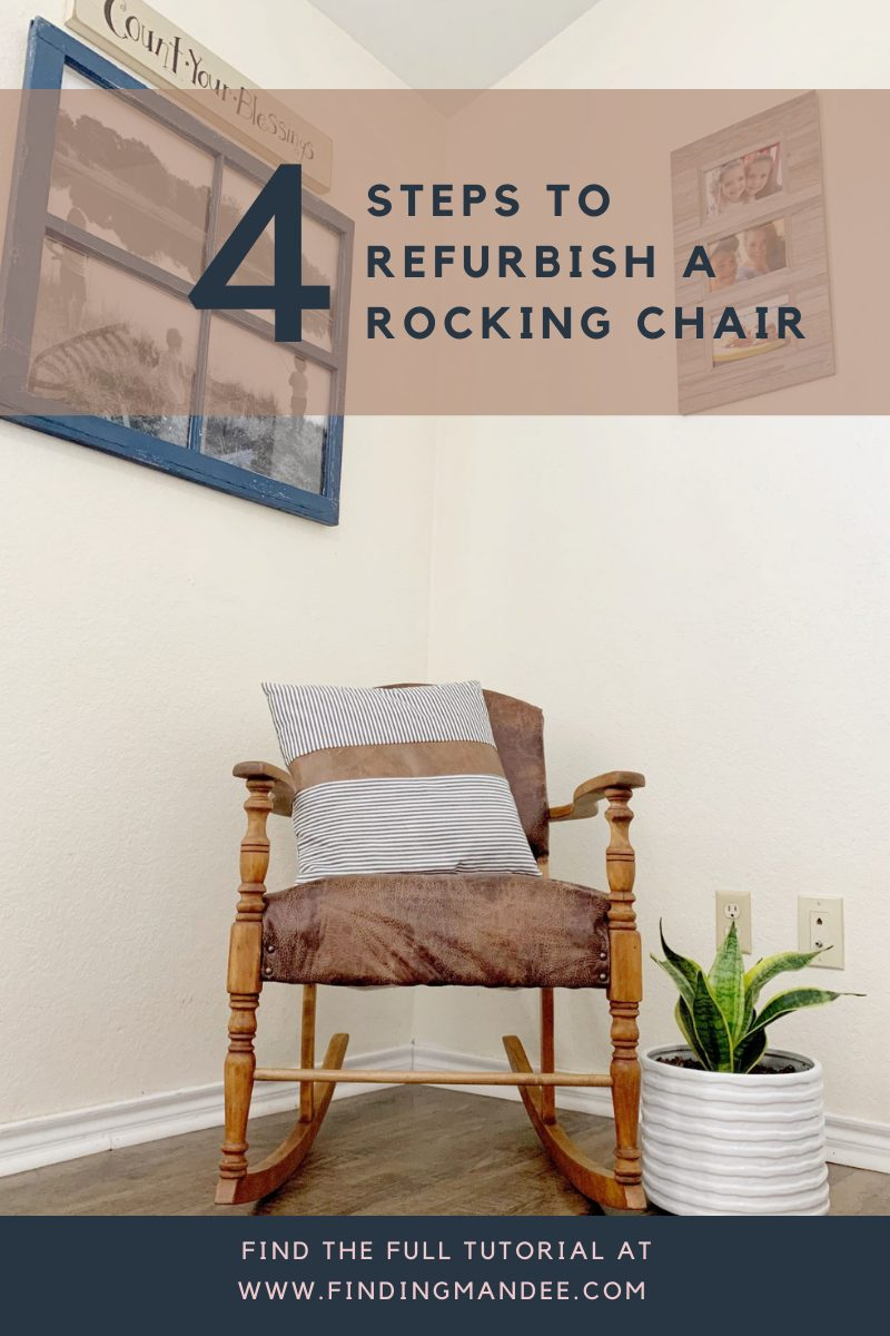 4 Step to Refurbishing an Antique Rocking Chair | Finding Mandee