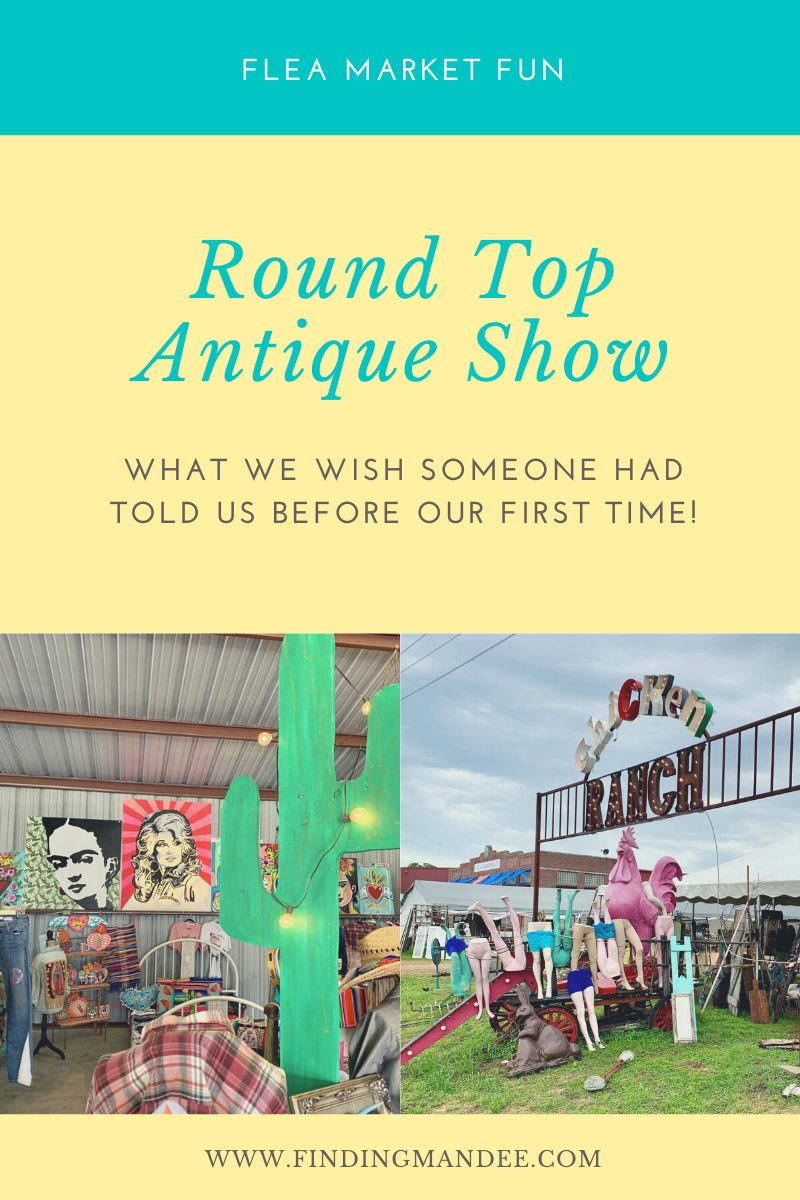 Round Top Antique Show: What We Wish Someone had Told Us Before Our First Time | Finding Mandee