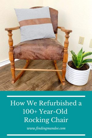 How We Refurbished a 100-Year-Old Rocking Chair | Finding Mandee