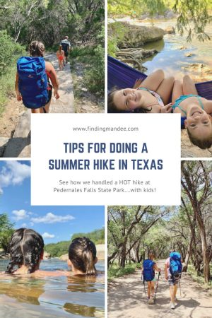 Tips for Summer Hiking at Pedernales Falls State Park | Finding Mandee