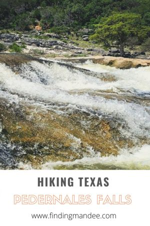 Tips for Hiking in the Heat at Pedernales Falls State Park | Finding Mandee