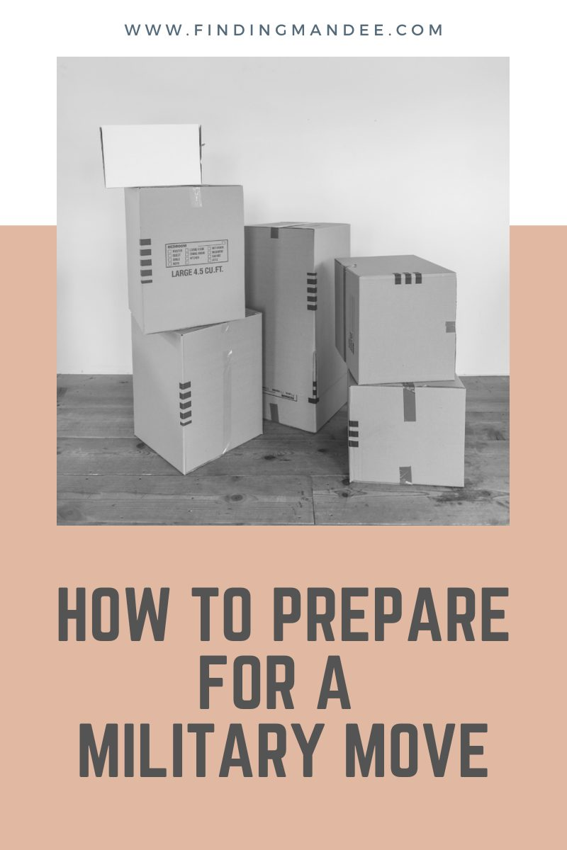 How to Prepare for a Military Move | Finding Mandee