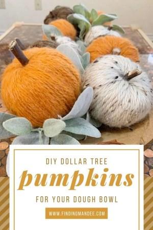 DIY Dollar Tree Pumpkins for Your Dough Bowl | Finding Mandee