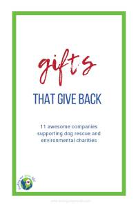 Supporting a charity and giving a gift at the same time is super easy with these 11 companies. Find a unique gift and support a charitable organization at the same time. #HolidayGifts #UniqueGifts #DogRescue #EnvironmentalCharities #FindingOurGreenLife #DoubleDutyGifts