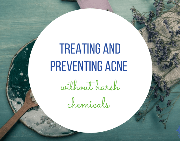 Treating and Preventing Adult Acne Without Harsh Chemicals