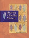Growing a healing ministry