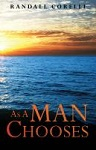 as a man chooses